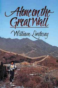 Alone on the Great Wall by William Lindesay