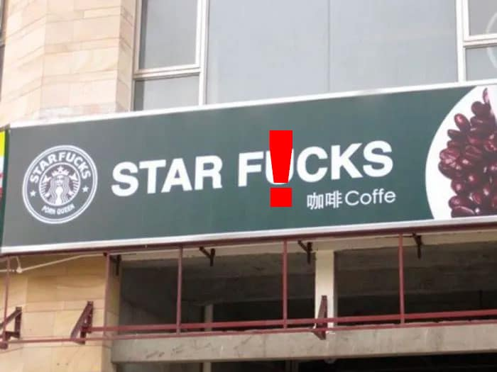 "A fake Starbucks sign that reads ""Star Fucks"""